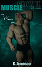 Muscle Growth with Science: An Erotic Tale
