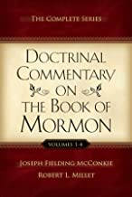 Doctrinal Commentary on the Book of Mormon: The Complete Series