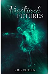 Fractured Futures (The Council Series Book 3) Kindle Edition