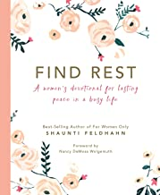 Find Rest: A Women's Devotional For Lasting Peace In A Busy Life PDF