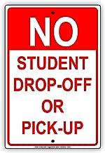 no student drop off signs