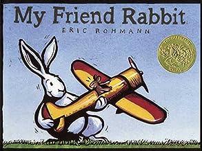 My Friend Rabbit: A Picture Book (CALDECOTT MEDAL BOOK)