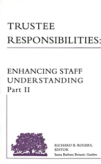 Trustee Responsibilities: Enhancing Staff Understanding Part II