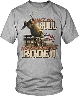Ain't No Bull, Country Tough, Rodeo Men's T-Shirt