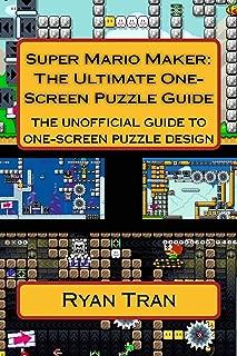 Super Mario Maker: The Ultimate One Screen Puzzle Guide