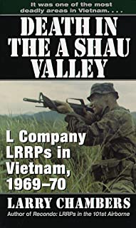 Death in the A Shau Valley: L Company LRRPs in Vietnam, 1969-70