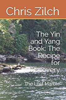 The Yin and Yang Book: The Recipe for Discovery: The Locked Door