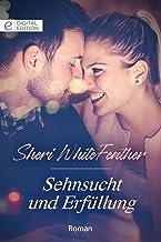 Sehnsucht und Erfüllung (Digital Edition) (German Edition)