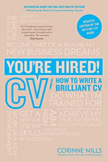 You're Hired! CV: How to write a brilliant CV (English Edition)