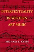 Intertextuality in Western Art Music (Musical Meaning and Interpretation)