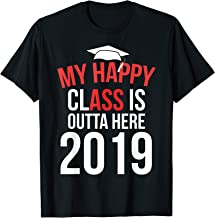 Funny My Happy Class Is Outta Here 2019 Graduation TShirt