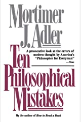 Ten Philosophical Mistakes Kindle Edition