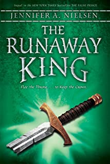 The Runaway King (The Ascendance Series, Book 2): Book 2 of the Ascendance Trilogy (2)