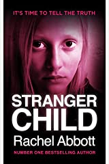 Stranger Child: the emotional thriller that keeps you guessing Kindle Edition