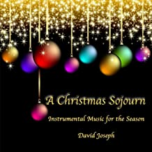A Christmas Sojourn (Instrumental Music for the Season)