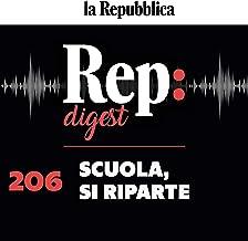 Scuola, si riparte: Rep Digest 206