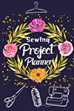 Sewing Project Planner: A practical sewing planner and journal for sewing lovers