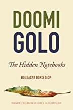 Doomi Golo—The Hidden Notebooks (African Humanities and the Arts)