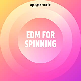 EDM for Spinning