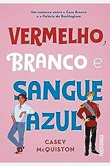 Vermelho, branco e sangue azul (Portuguese Edition) Kindle Edition