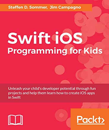 Amazon com: Swift iOS Programming for Kids eBook: Steffen D