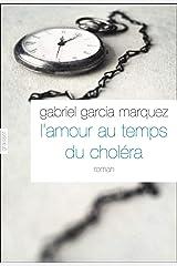 L'amour aux temps du choléra (Littérature Etrangère) Format Kindle