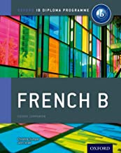 IB French B: Course Book: Oxford IB Diploma Program