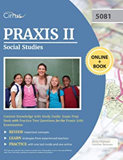 Praxis II Social Studies Content Knowledge 5081 Study Guide: Exam Prep Book with Practice Test Questions for the Praxis 50...