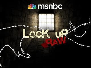 Lockup: Raw Season 3