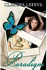Paradigm (Travelers Series Book 3) Kindle Edition