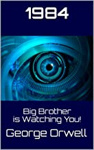 1984: Big Brother is Watching You! (Italian Edition)