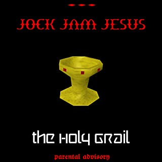 The Holy Grail [Explicit]