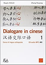 Permalink to Dialogare in cinese. Corso di lingua colloquiale. Ediz. multilingue. Con CD Audio PDF