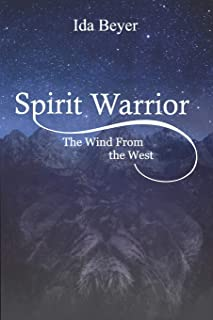 Spirit Warrior: The Wind From the West