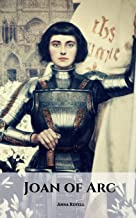 JOAN OF ARC: The Joan of Arc Story