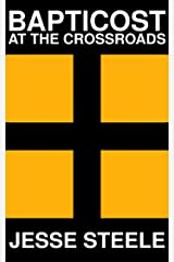 Bapticost: At the Crossroads (Act I) Kindle Edition