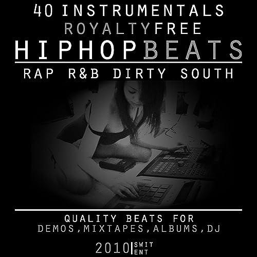 40 Instrumentals Royalty Free (Hip-Hop Rap R&B Dirty South