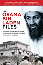 Osama bin Laden Files: Letters and Documents Discovered by SEAL Team Six During Their Raid on bin Laden's Compound