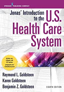 Jonas' Introduction to the U.S. Health Care System, 8th Edition