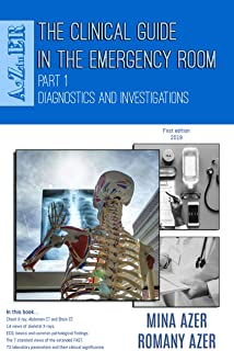 The Clinical Guide in the Emergency Room: Part 1: Diagnostics and Investigations (A2ZinER)