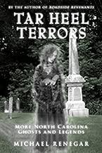 Tar Heel Terrors: More North Carolina Ghosts and Legends