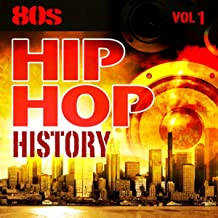 Hip Hop History Vol.1 - The 80s