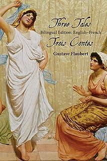 Three Tales: Bilingual Edition: English-French
