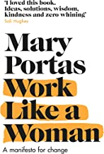Work Like a Woman: A Manifesto For Change