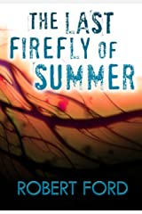 The Last Firefly of Summer Kindle Edition