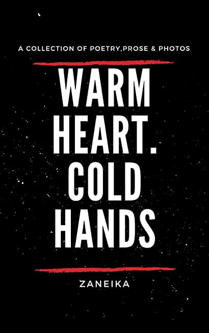 Warm Heart Cold Hands (English Edition)