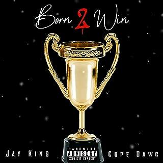 Born 2 Win (feat. Cope Dawg) [Explicit]