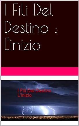 I Fili Del Destino : Linizio (SM EXTENDED UNIVERSE Vol. 1)