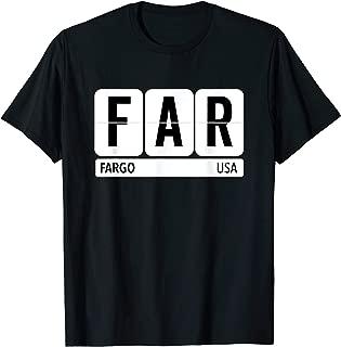 FAR Fargo ND USA Travel Souvenir Black Text  T-Shirt