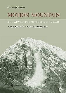 Motion Mountain - vol. 2 - The Adventure of Physics: Relativity (English Edition)